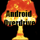 Android Overdrive
